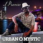 Urban Mystic I Promise