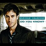 Enrique Iglesias Do You Know? (The Ping Pong Song) (Uk Version)