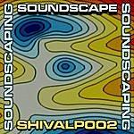 Soundscape Soundscaping