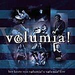 Volumia! Het Beste Van Volumia! & Volumia! Live