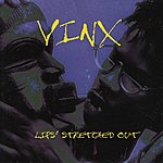 Vinx Lips Stretched Out