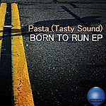Pasta (Tasty Sound) Born To Run