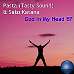 Pasta (Tasty Sound) God In My Head Ep
