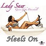 Lady Saw Heels On - Single