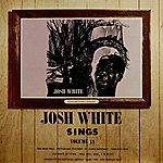 Josh White Josh White Sings Volume II