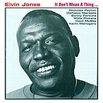 Elvin Jones Jones, Elvin: It Don't Mean A Thing …