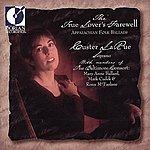 Custer LaRue Vocal Recital: Larue, Custer (The Lover's Farewell - Appalachian Foilk Ballads)