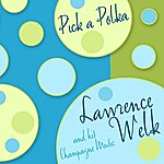 Lawrence Welk Pick-A-Polka