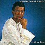 Abdullah Ibrahim Ibrahim, Abdullah: African River