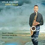 Willie Williams Williams, Willie: Spirit Willie
