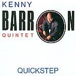 Kenny Barron Kenny Barron Quintet: Quickstep