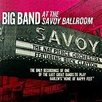 Nat Pierce Big Band At The Savoy Ballroom