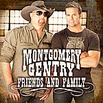 Montgomery Gentry Friends And Family- Ep