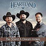 Heartland The Sound A Dream Makes (Single)