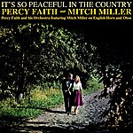 Percy Faith & His Orchestra It's So Peaceful In The Country