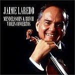 Jaime Laredo Mendelssohn & Bruch Violin Concertos