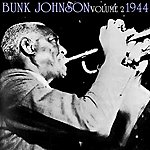 Bunk Johnson 1944-Volume 2