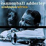 Cannonball Adderley Alabama/Africa
