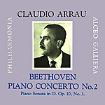 Claudio Arrau Beethoven Piano Concerto No. 2