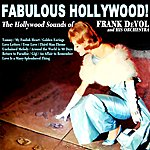 Frank DeVol & His Orchestra Fabulous Hollywood