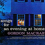 Gordon MacRae Songs For An Evening At Home
