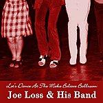 Joe Loss Let's Dance At The Make Believe Ballroom