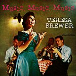 Teresa Brewer Music, Music, Music