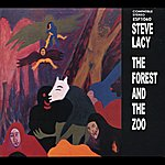 Steve Lacy The Forest And The Zoo