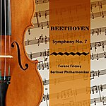 Berlin Philharmonic Orchestra Beethoven Symphony No. 7