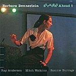 Barbara Dennerlein Dennerlein, Barbara: Straight Ahead