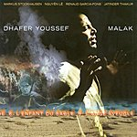 Dhafer Youssef Tunisia Dhafer Youssef: Malak