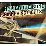 The Meligrove Band Shimmering Lights