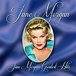Jane Morgan Jane Morgan's Greatest Hits