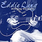 Eddie Lang Stringing The Blues