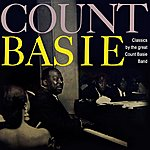 Count Basie & His Orchestra Classics By The Great Count Bassie Band