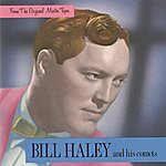 Bill Haley & His Comets From The Original Master Tapes