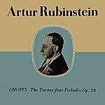 Artur Rubinstein Chopin - The Twenty-Four Preludes, Op.28