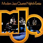 The Modern Jazz Quartet Night In Tunisia