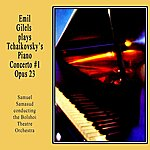 Emil Gilels Plays Tchaikovsky's Piano Concert #1