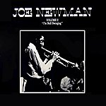 Joe Newman Volume 2- I'm Still Swinging
