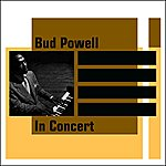 Bud Powell In Concert