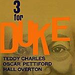 Teddy Charles Three For Duke