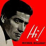 Michael Holliday Hi!