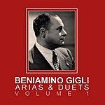 Beniamino Gigli Arias & Duets Volume 1