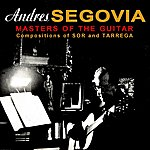 Andrés Segovia Masters Of The Guitar
