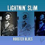 Lightnin' Slim Rooster Blues