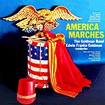 The Goldman Band America Marches