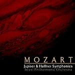 Israel Philharmonic Orchestra Mozart Jupiter & Haffner Symphonies