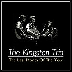 The Kingston Trio The Last Month Of The Year