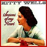 Kitty Wells Seasons Of My Heart